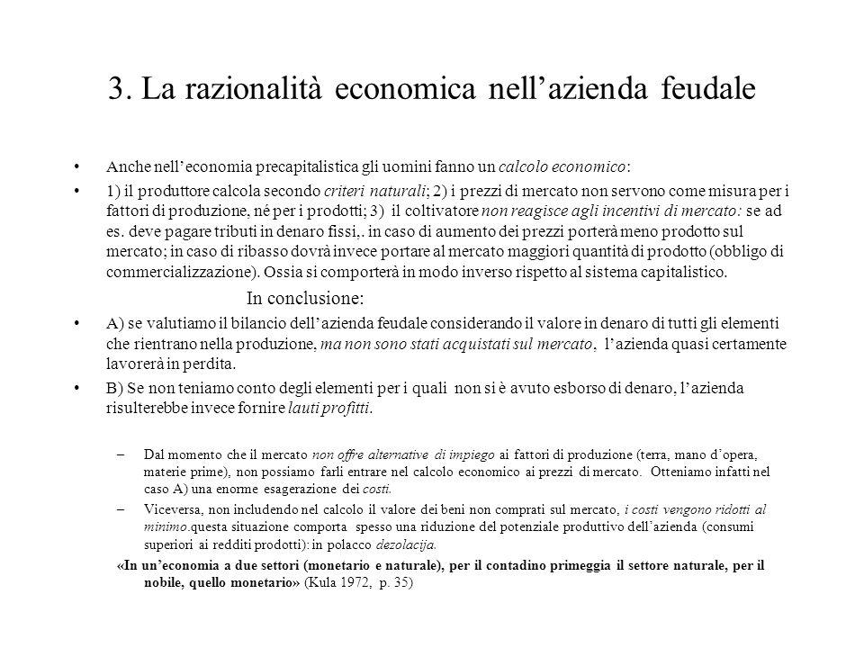 3. La razionalità economica nell'azienda feudale