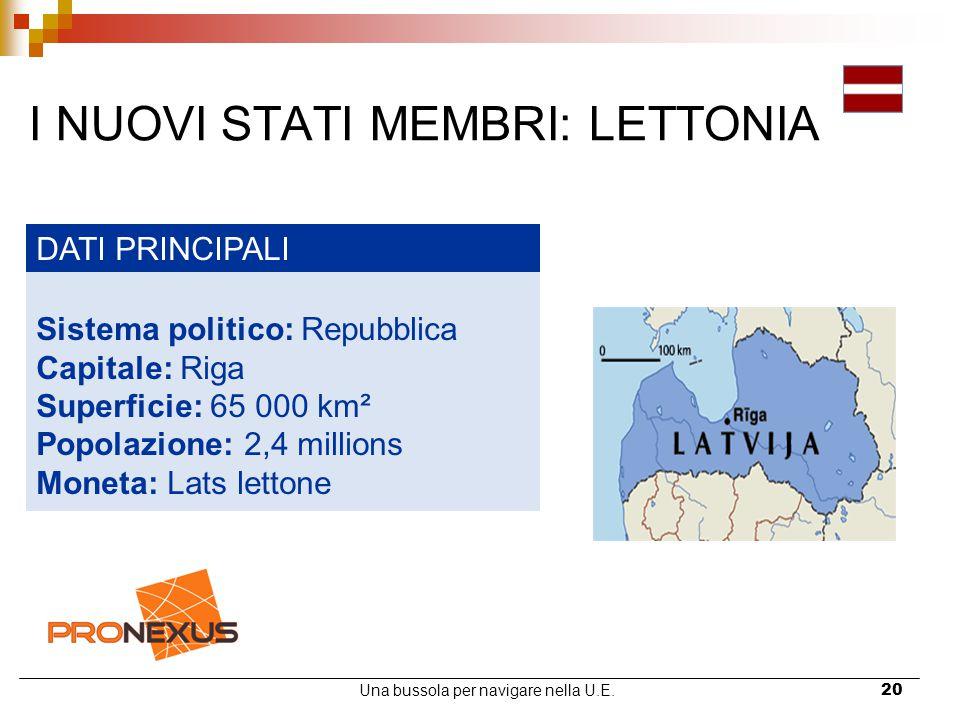 I NUOVI STATI MEMBRI: LETTONIA