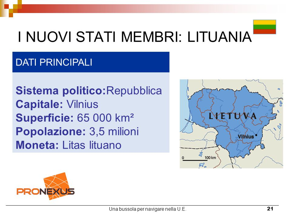 I NUOVI STATI MEMBRI: LITUANIA