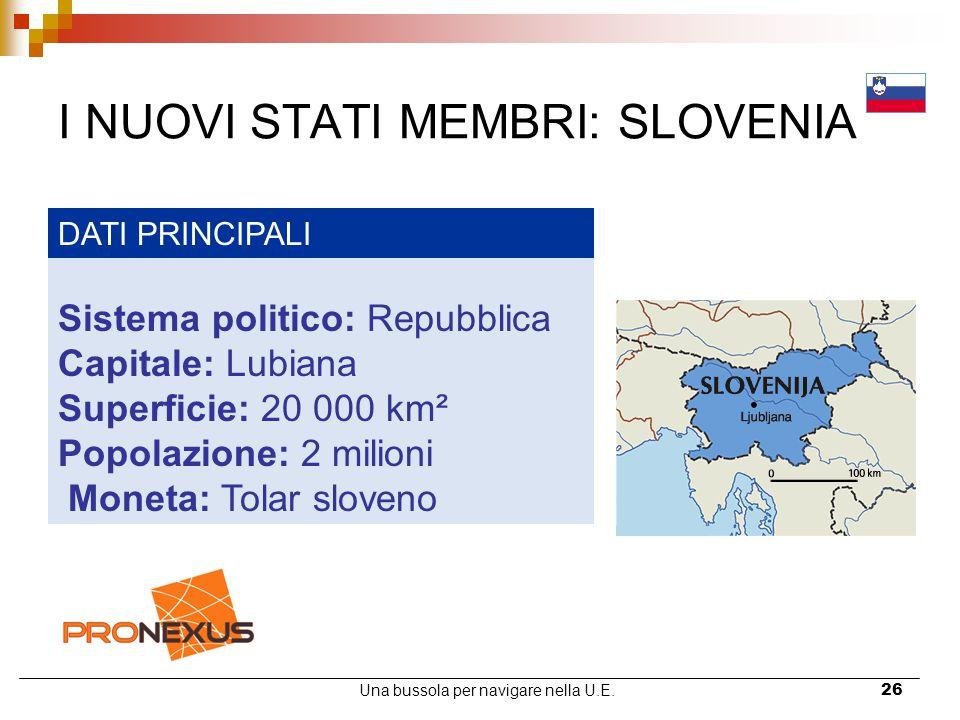 I NUOVI STATI MEMBRI: SLOVENIA