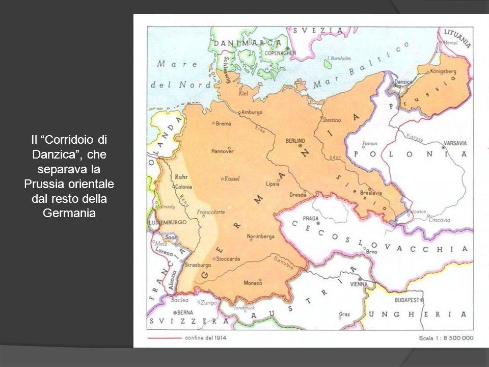 Il Corridoio di Danzica , che separava la Prussia orientale dal resto della Germania