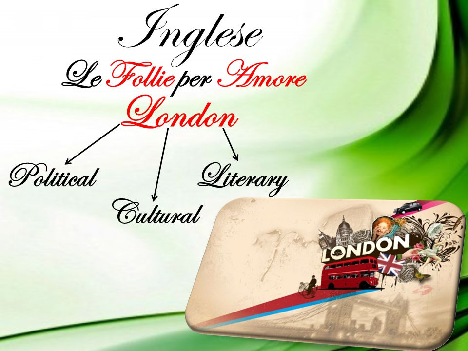 Inglese Le Follie per Amore London Political Literary Cultural