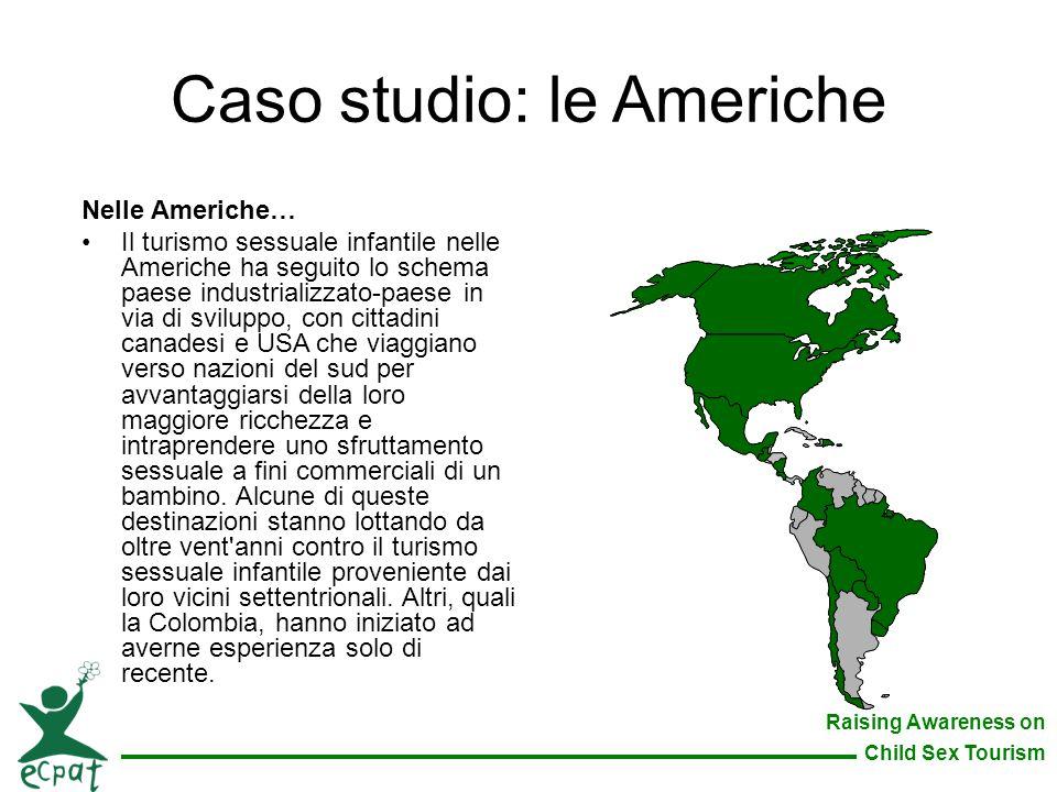Caso studio: le Americhe