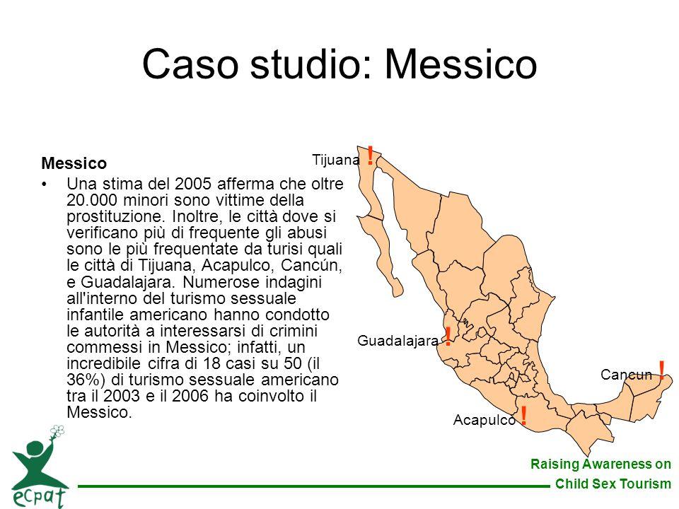 Caso studio: Messico Messico