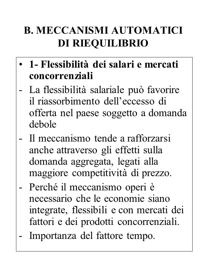 B. MECCANISMI AUTOMATICI DI RIEQUILIBRIO