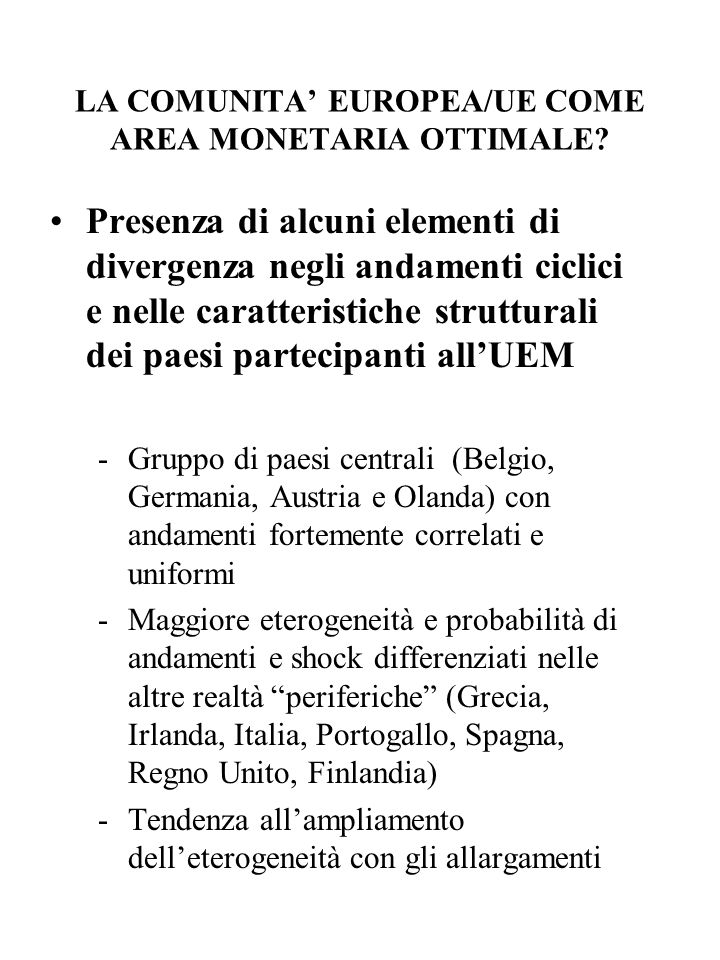 LA COMUNITA' EUROPEA/UE COME AREA MONETARIA OTTIMALE