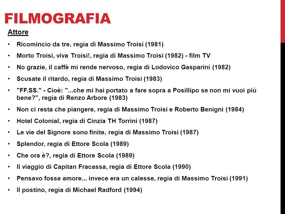 filmografia Attore Ricomincio da tre, regia di Massimo Troisi (1981)