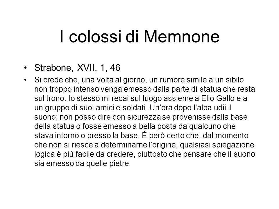I colossi di Memnone Strabone, XVII, 1, 46