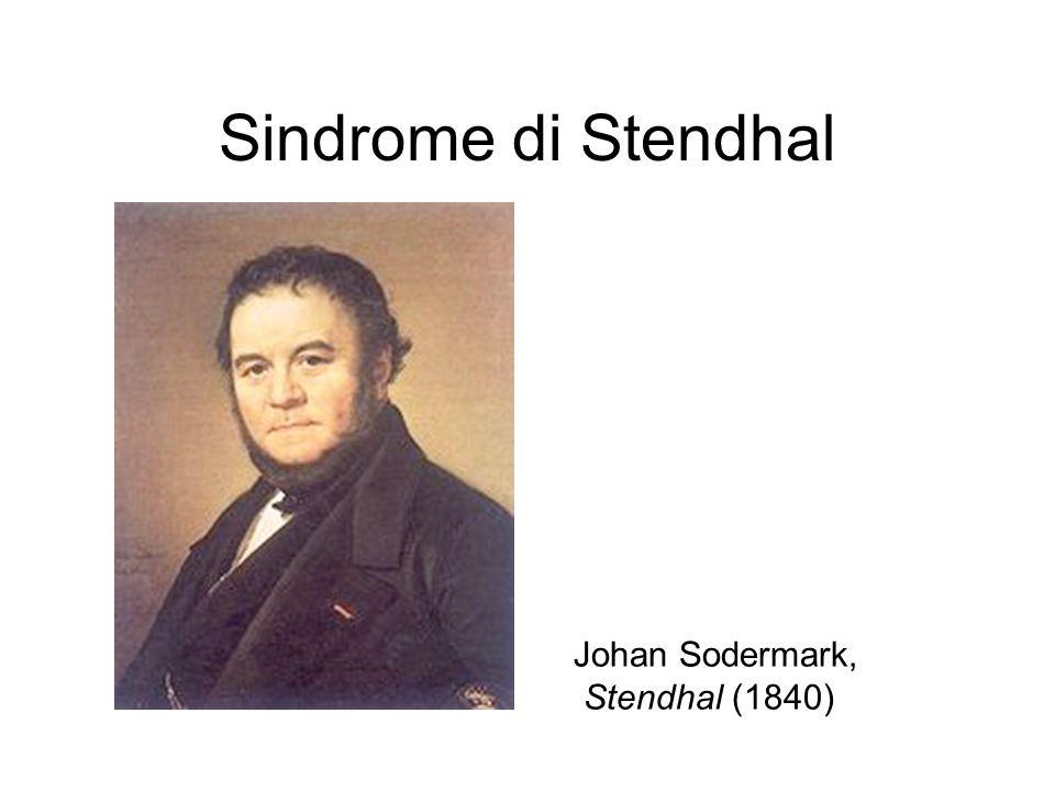 Sindrome di Stendhal Johan Sodermark, Stendhal (1840)