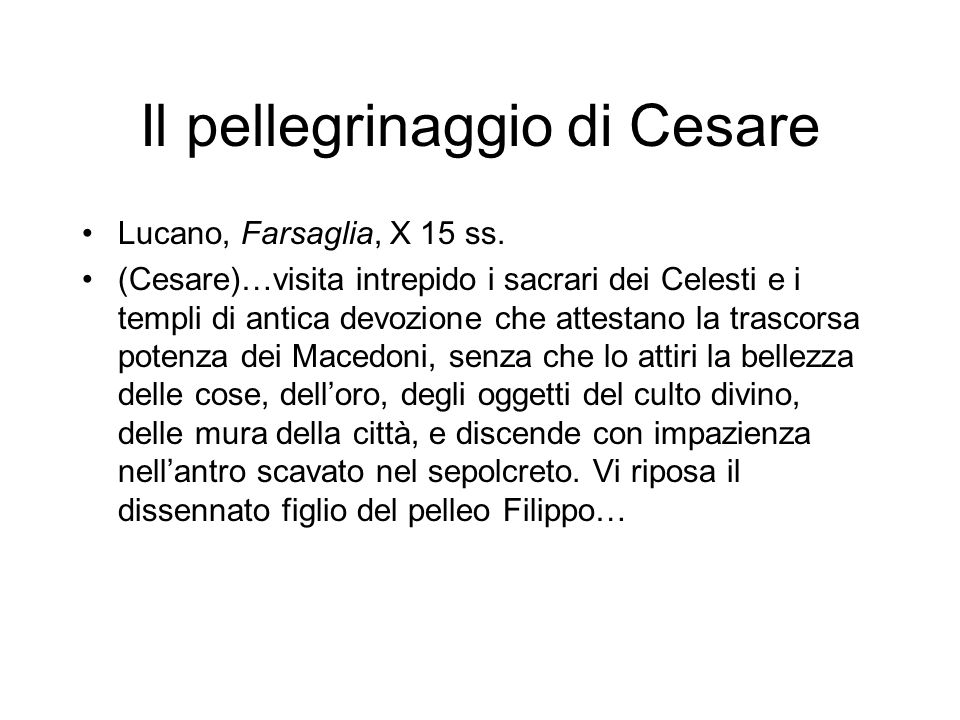 Il pellegrinaggio di Cesare
