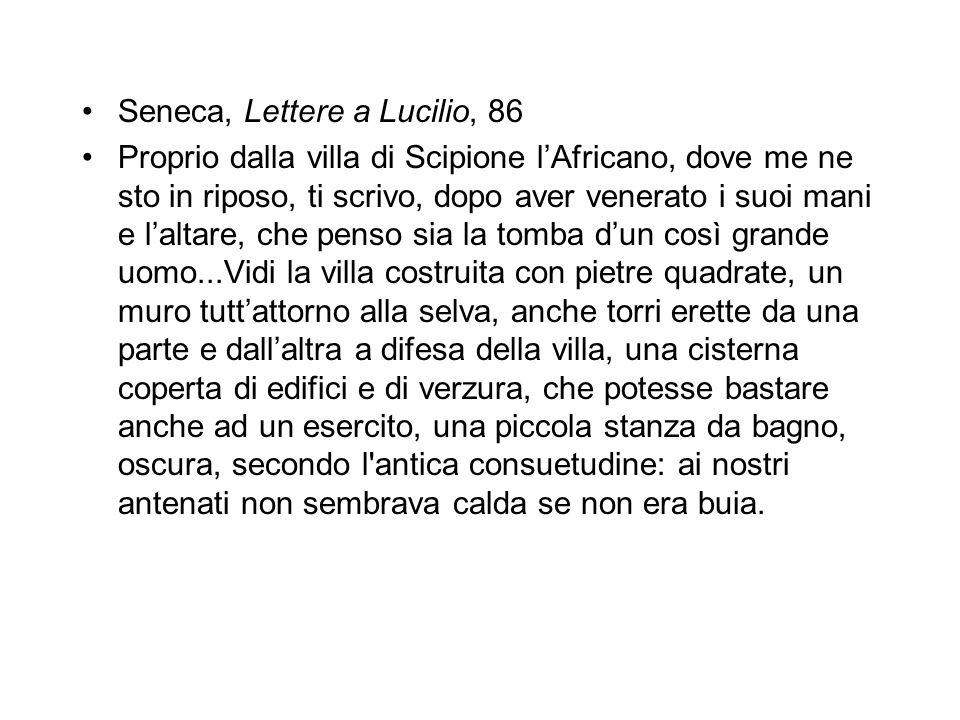 Seneca, Lettere a Lucilio, 86