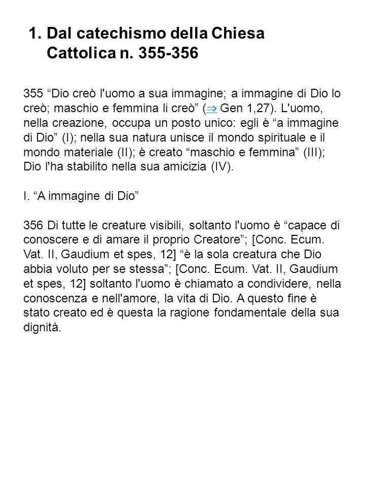 Dal catechismo della Chiesa Cattolica n. 355-356