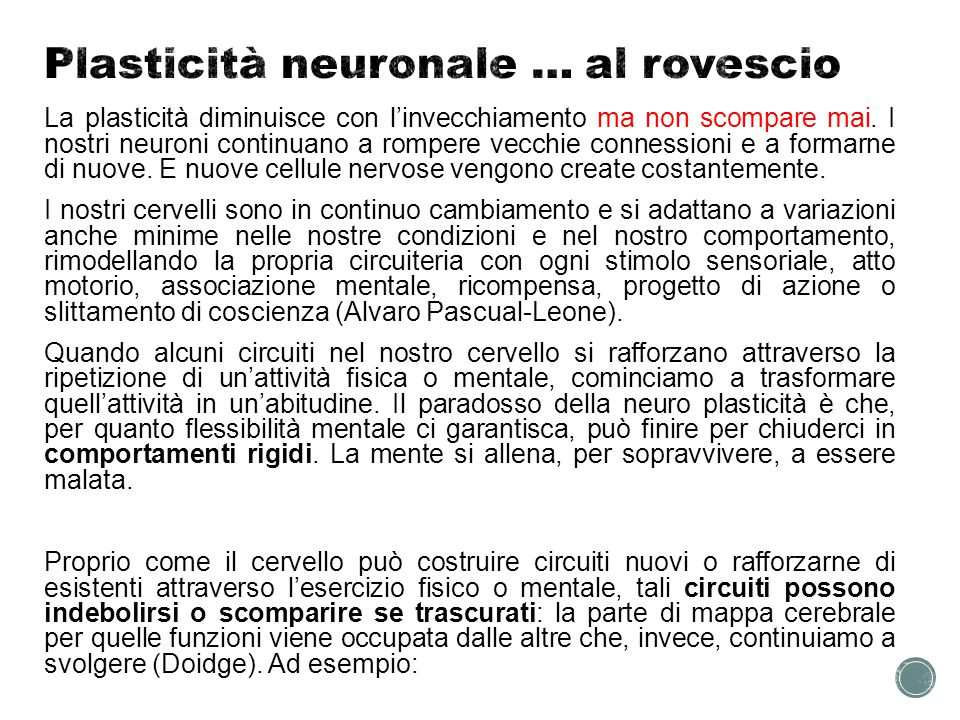 Plasticità neuronale … al rovescio