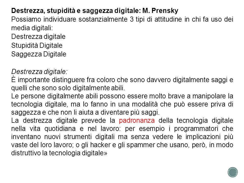 Destrezza, stupidità e saggezza digitale: M. Prensky