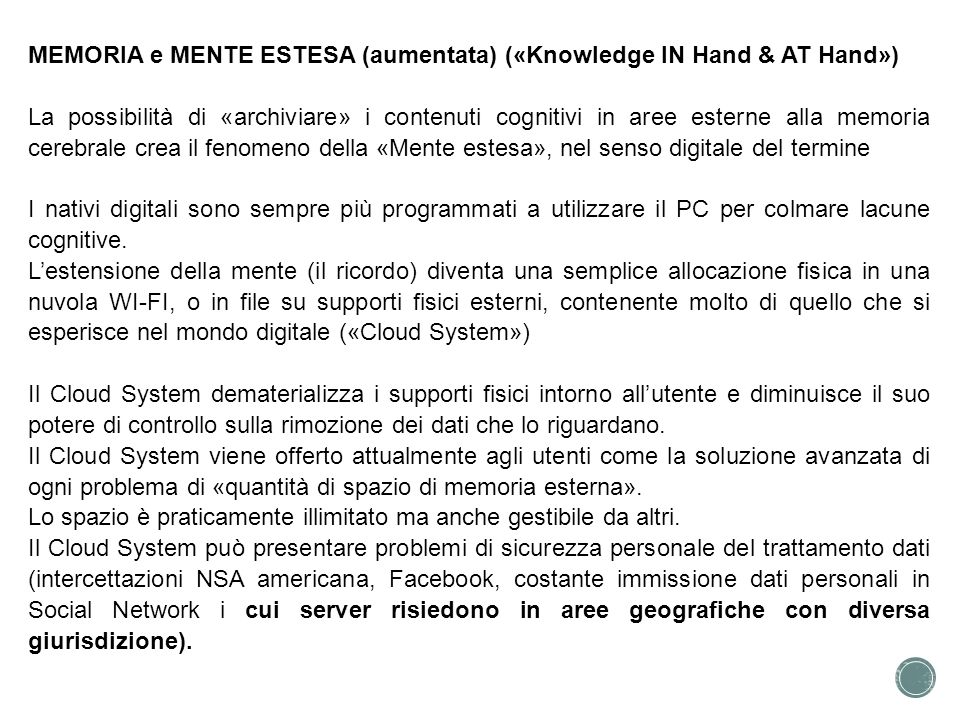 MEMORIA e MENTE ESTESA (aumentata) («Knowledge IN Hand & AT Hand»)