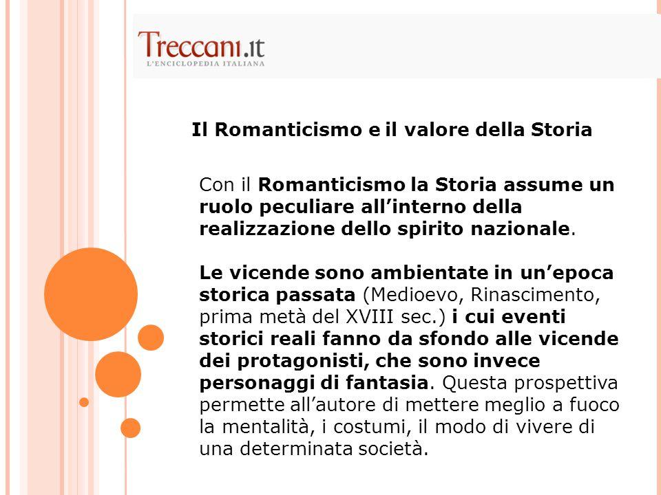 Il Romanticismo e il valore della Storia