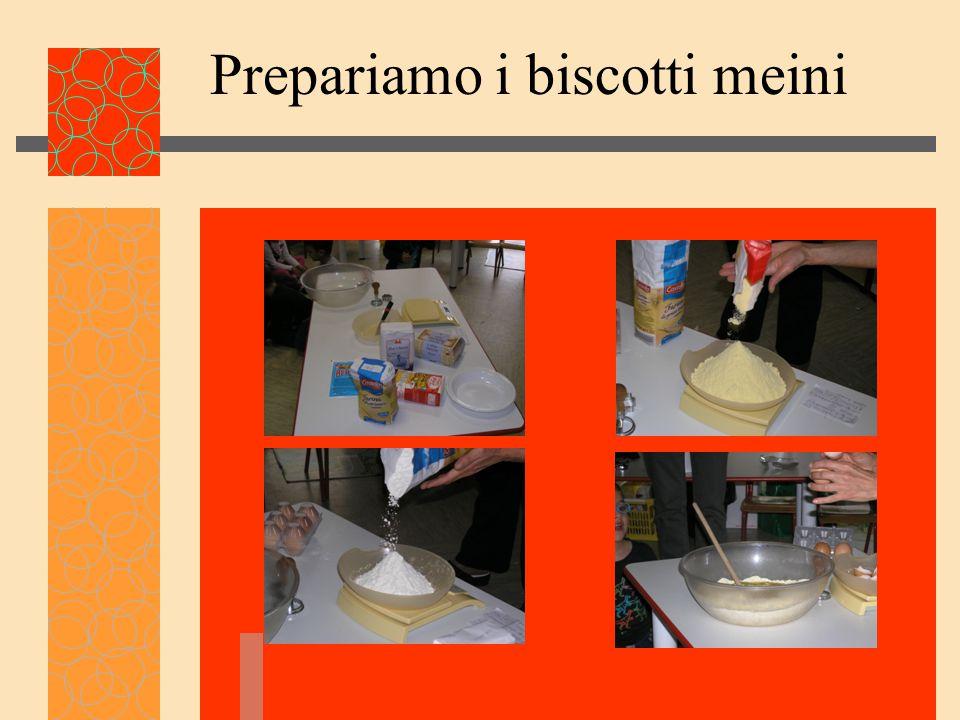 Prepariamo i biscotti meini