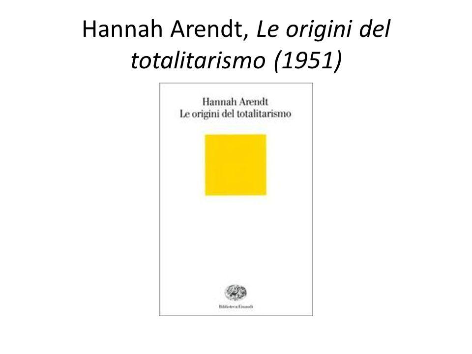 Hannah Arendt, Le origini del totalitarismo (1951)