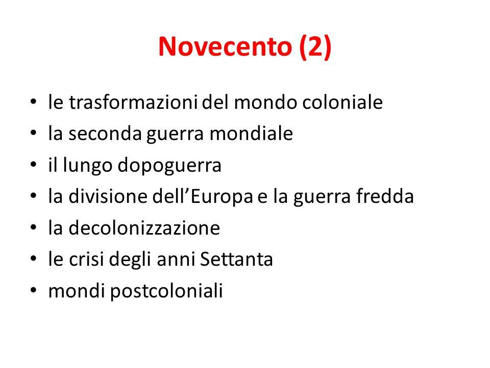 Novecento (2) le trasformazioni del mondo coloniale