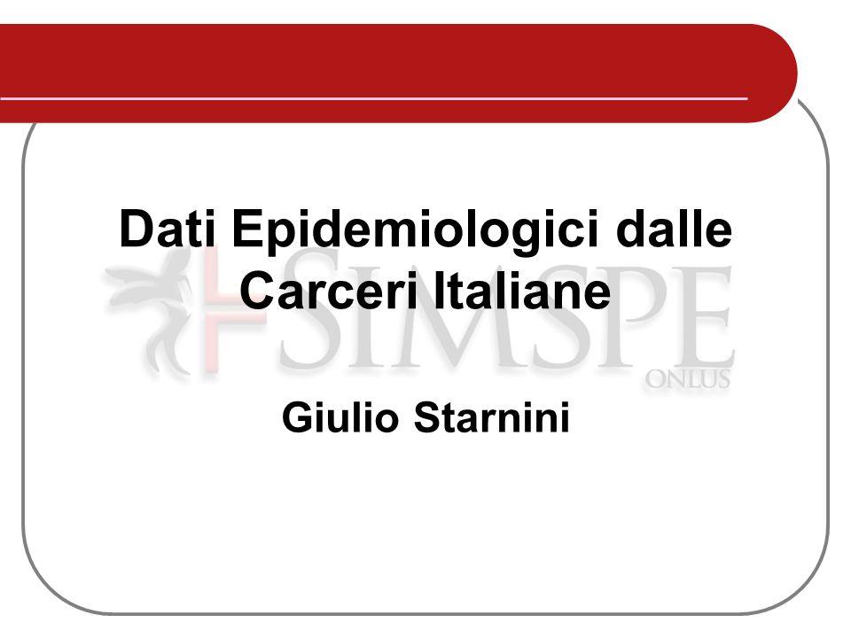 Dati Epidemiologici dalle Carceri Italiane