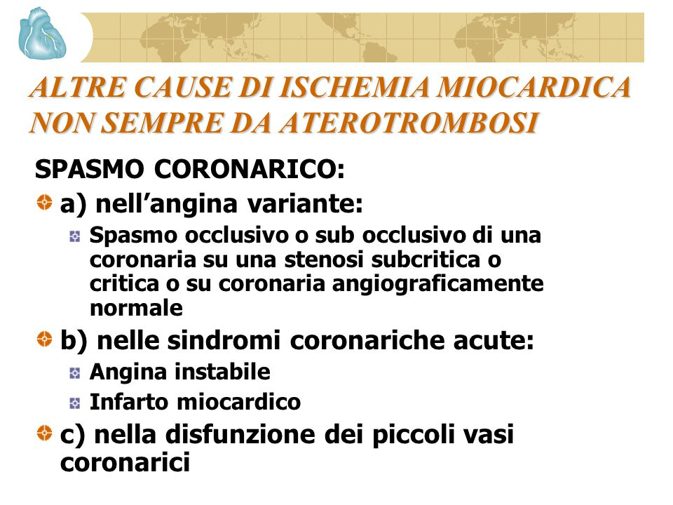 ALTRE CAUSE DI ISCHEMIA MIOCARDICA NON SEMPRE DA ATEROTROMBOSI
