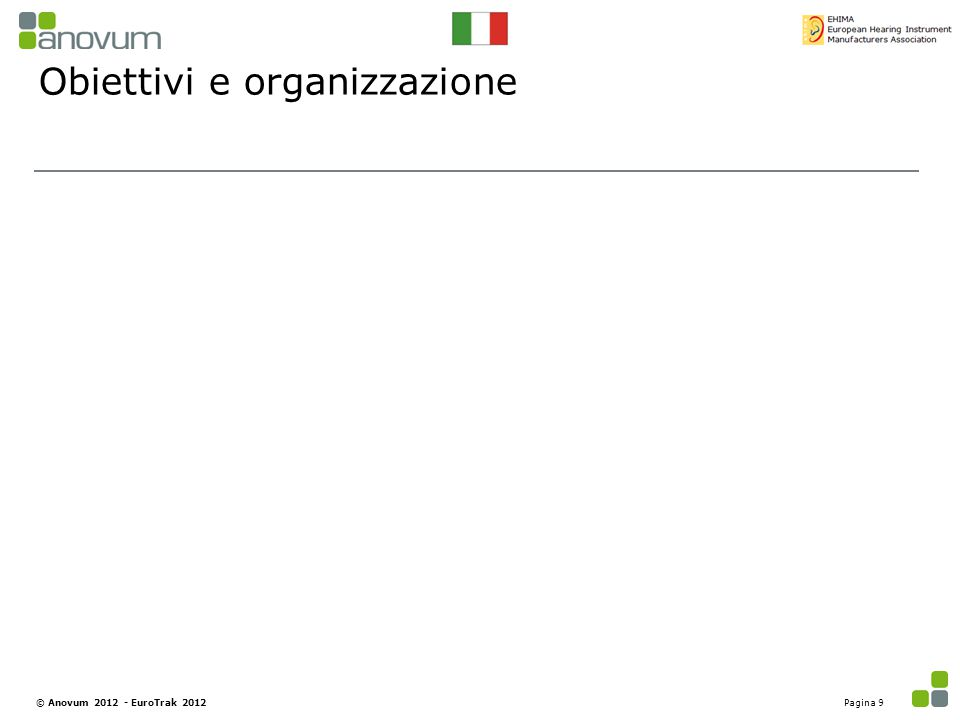 Obiettivi e organizzazione