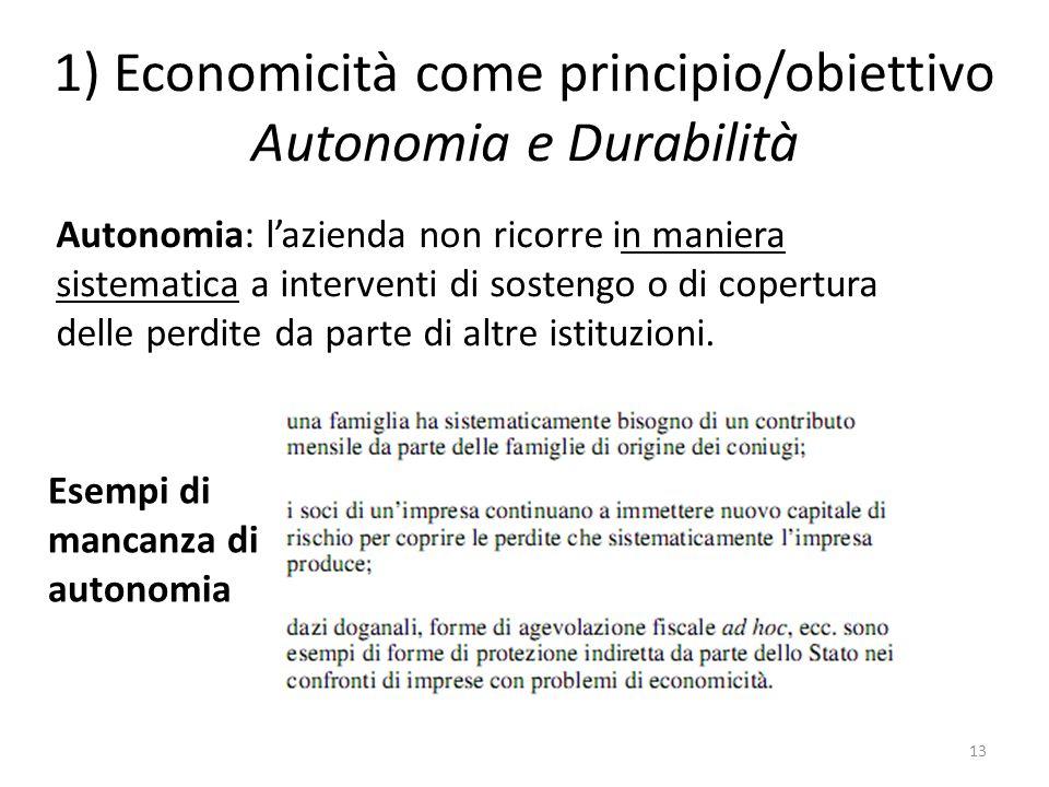 1) Economicità come principio/obiettivo Autonomia e Durabilità