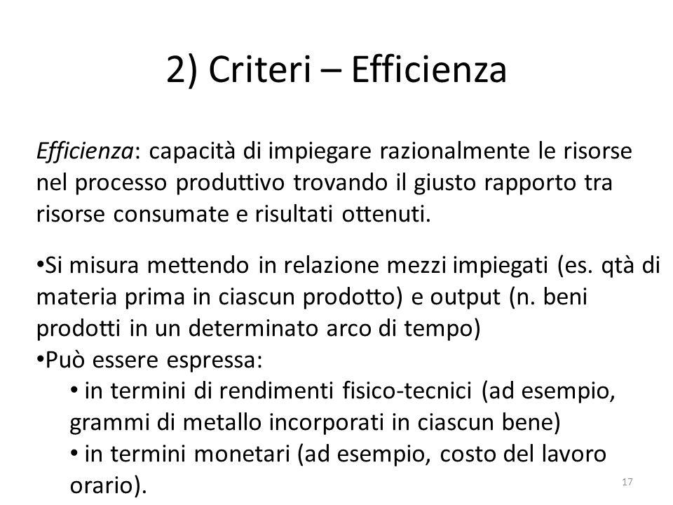 2) Criteri – Efficienza