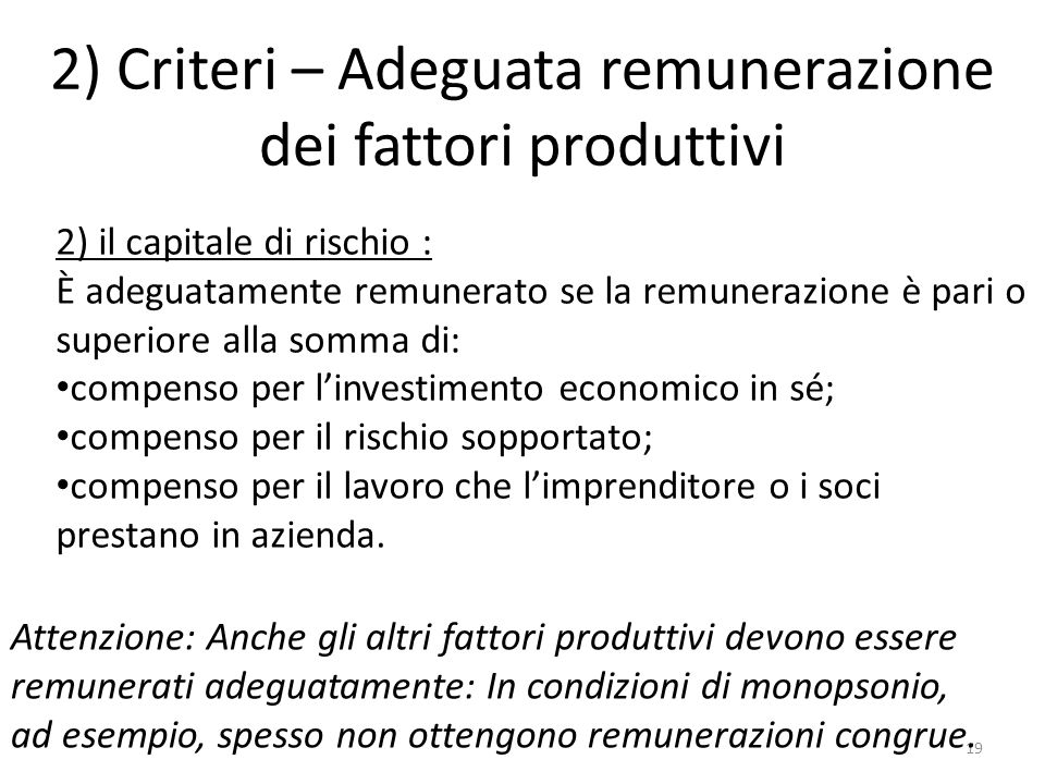 2) Criteri – Adeguata remunerazione dei fattori produttivi