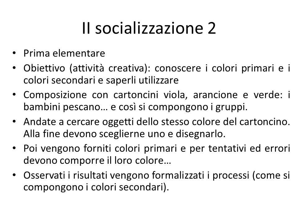 II socializzazione 2 Prima elementare