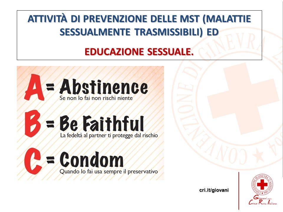 ATTIVITÀ DI PREVENZIONE DELLE MST (MALATTIE SESSUALMENTE TRASMISSIBILI) ED