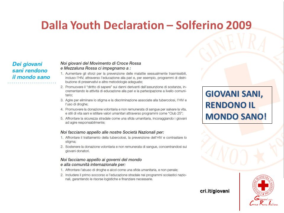 Dalla Youth Declaration – Solferino 2009