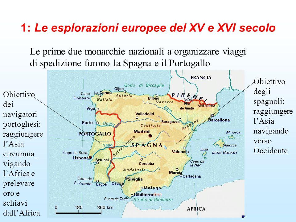 1: Le esplorazioni europee del XV e XVI secolo