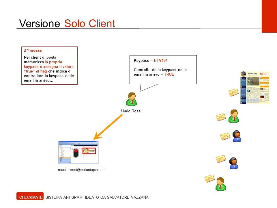 Versione Solo Client 2 ª mossa