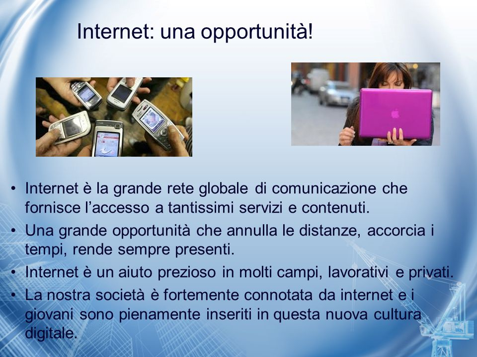 Internet: una opportunità!