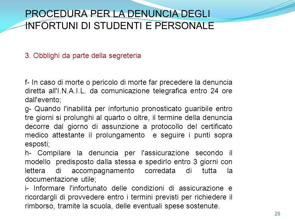PROCEDURA PER LA DENUNCIA DEGLI INFORTUNI DI STUDENTI E PERSONALE