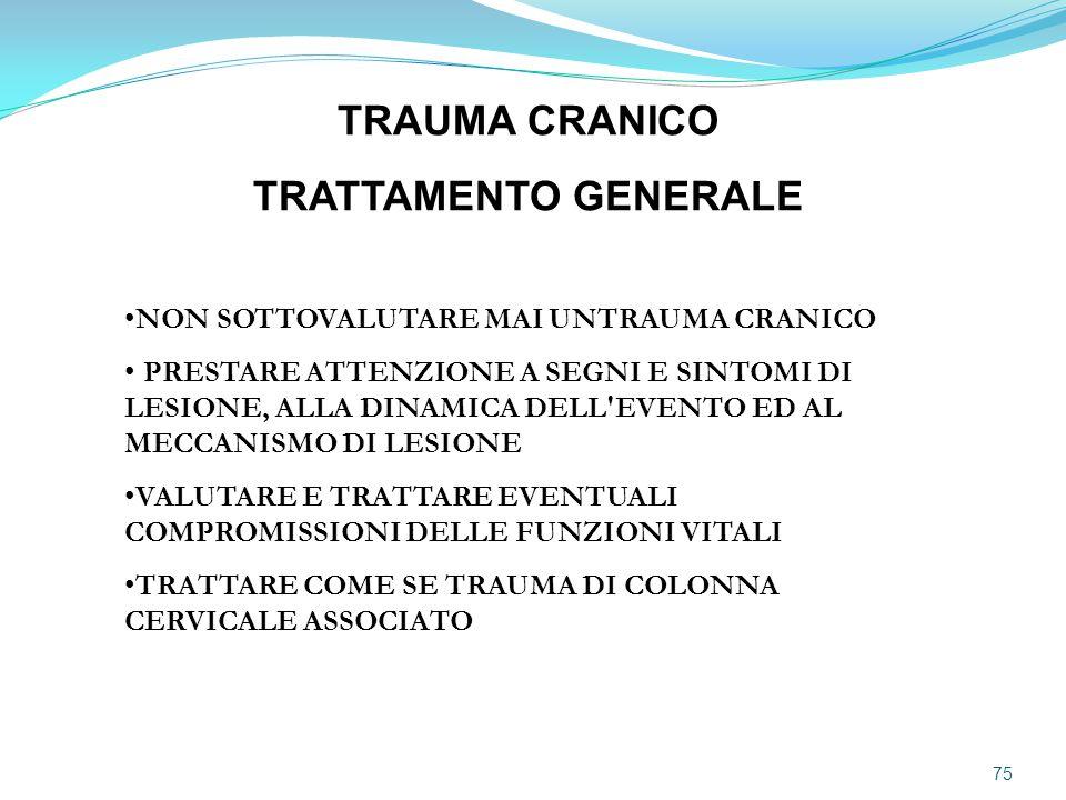 TRAUMA CRANICO TRATTAMENTO GENERALE