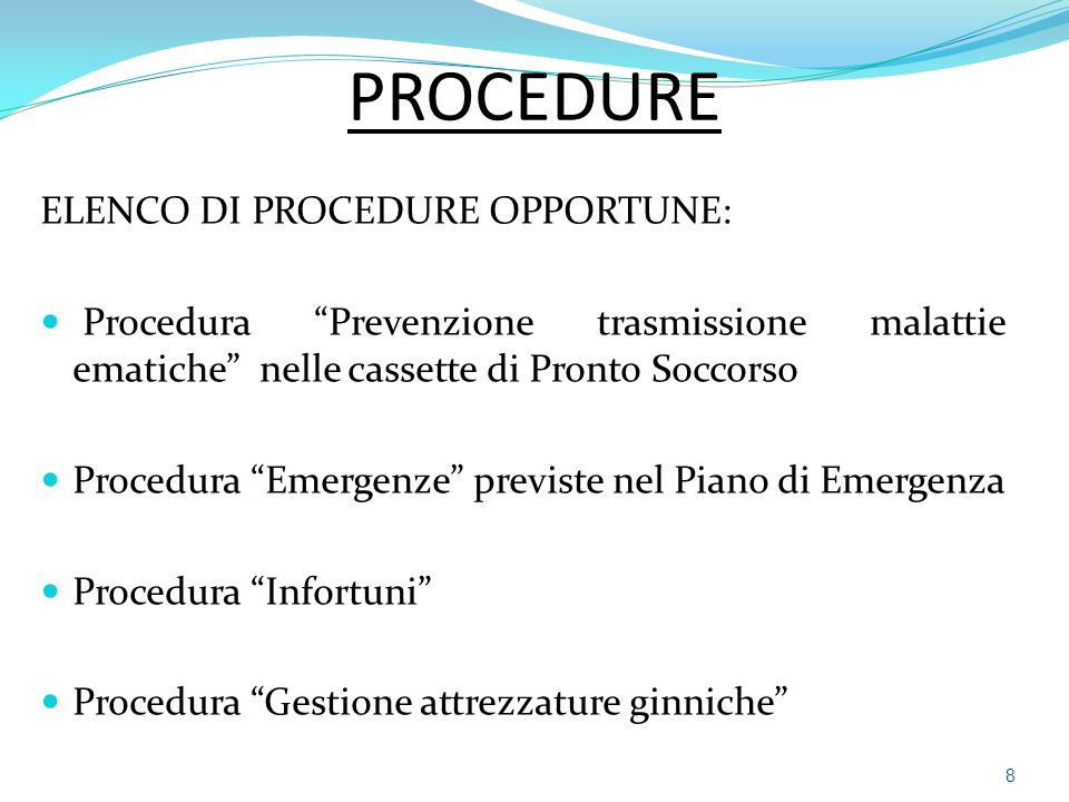 PROCEDURE ELENCO DI PROCEDURE OPPORTUNE: