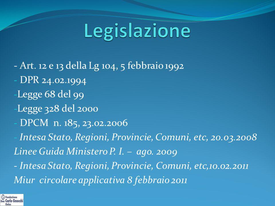 Legislazione - Art. 12 e 13 della Lg 104, 5 febbraio 1992