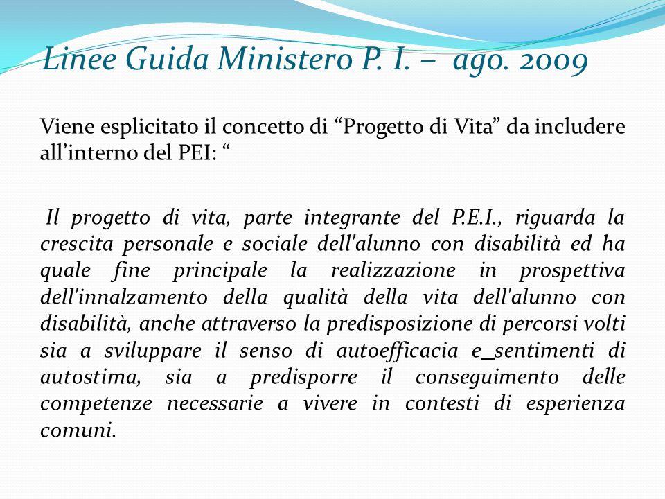 Linee Guida Ministero P. I. – ago. 2009