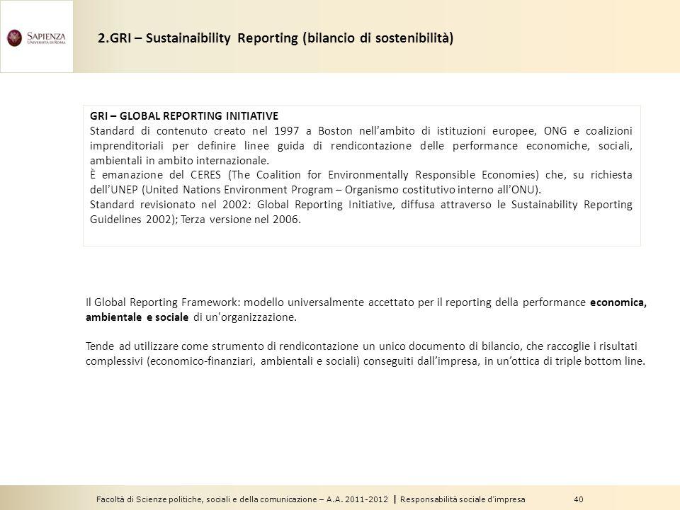 2.GRI – Sustainaibility Reporting (bilancio di sostenibilità)