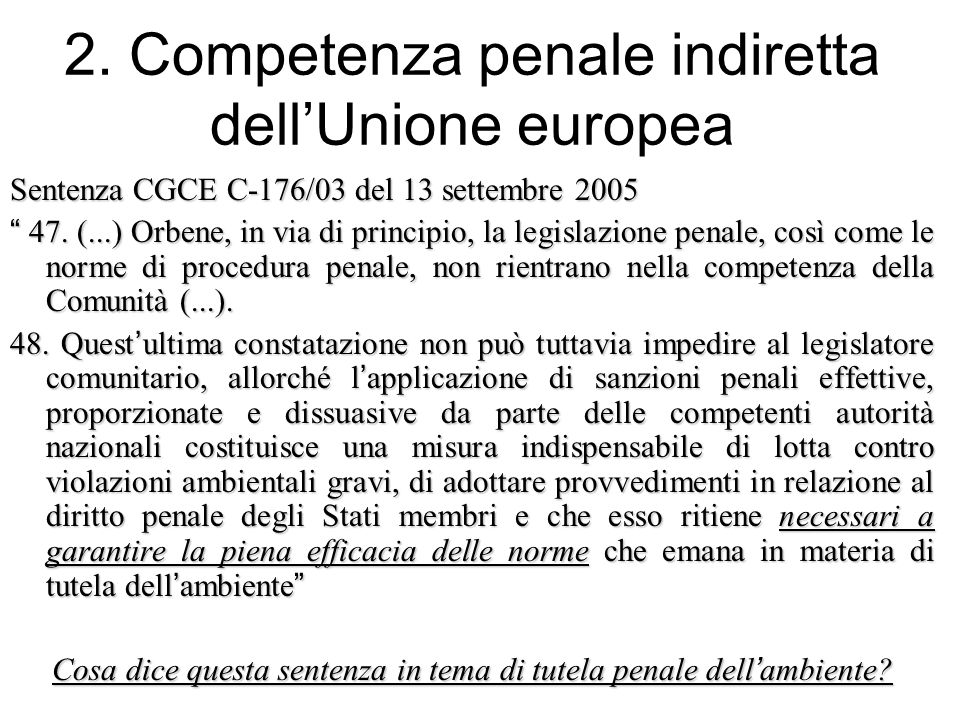 2. Competenza penale indiretta dell'Unione europea