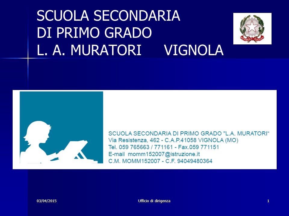 SCUOLA SECONDARIA DI PRIMO GRADO L. A. MURATORI VIGNOLA