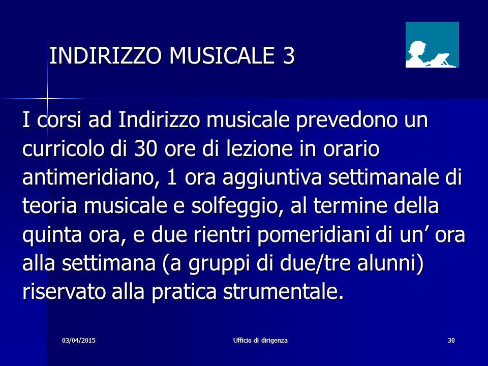 INDIRIZZO MUSICALE 3 I corsi ad Indirizzo musicale prevedono un