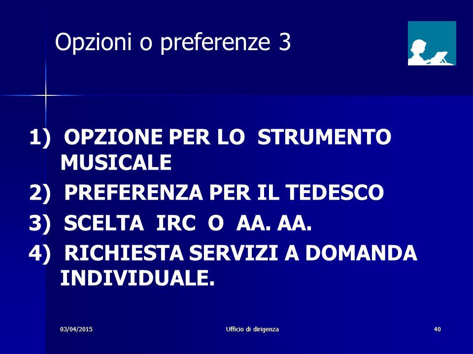 Opzioni o preferenze 3 1) OPZIONE PER LO STRUMENTO MUSICALE