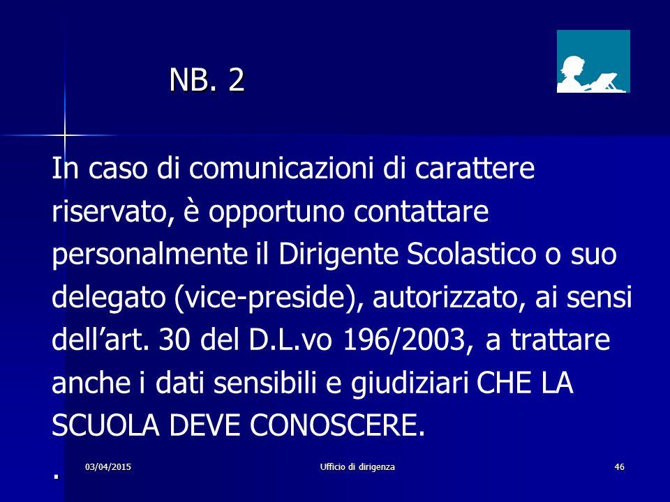 NB. 2 In caso di comunicazioni di carattere