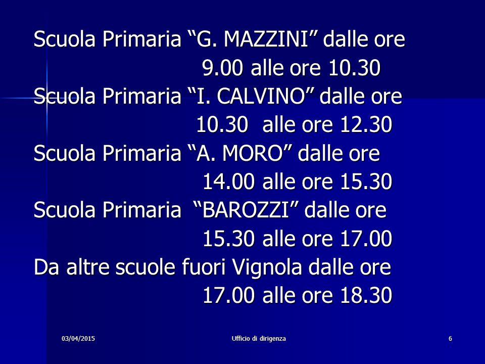 Scuola Primaria G. MAZZINI dalle ore 9.00 alle ore 10.30