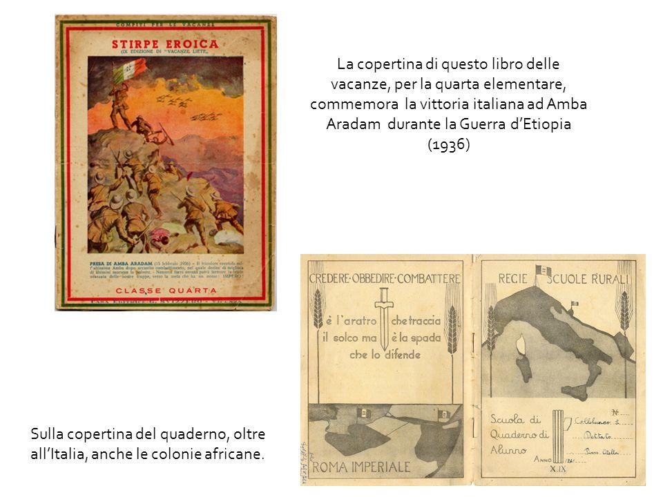 La copertina di questo libro delle vacanze, per la quarta elementare, commemora la vittoria italiana ad Amba Aradam durante la Guerra d'Etiopia (1936)