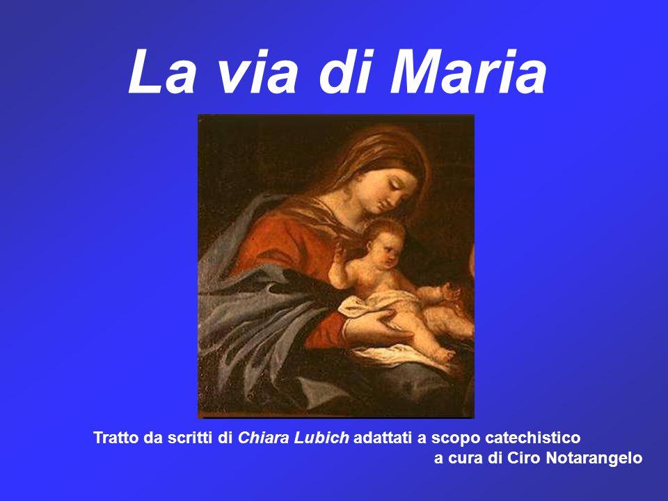 Tratto da scritti di Chiara Lubich adattati a scopo catechistico