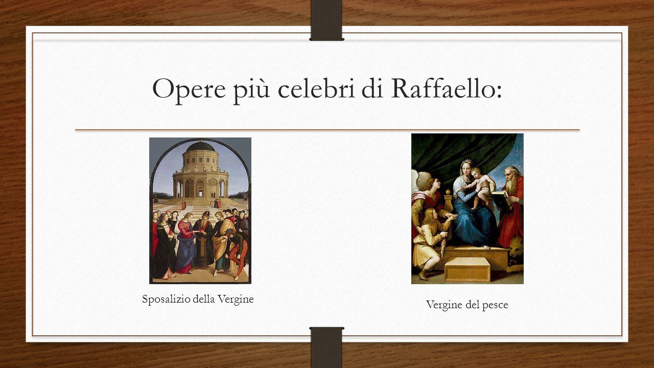 Opere più celebri di Raffaello:
